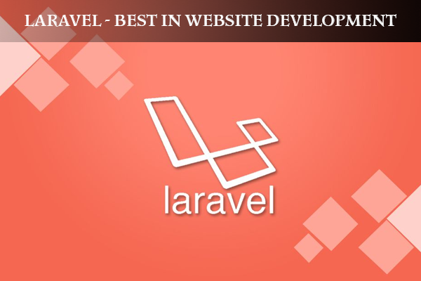 Laravel - Best in Website Development