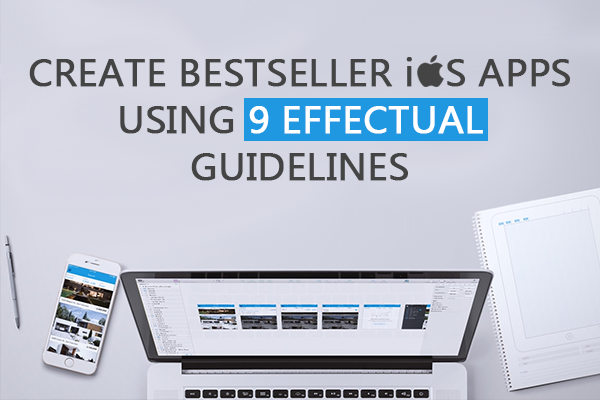 9 resourceful guidelines for developing ios app