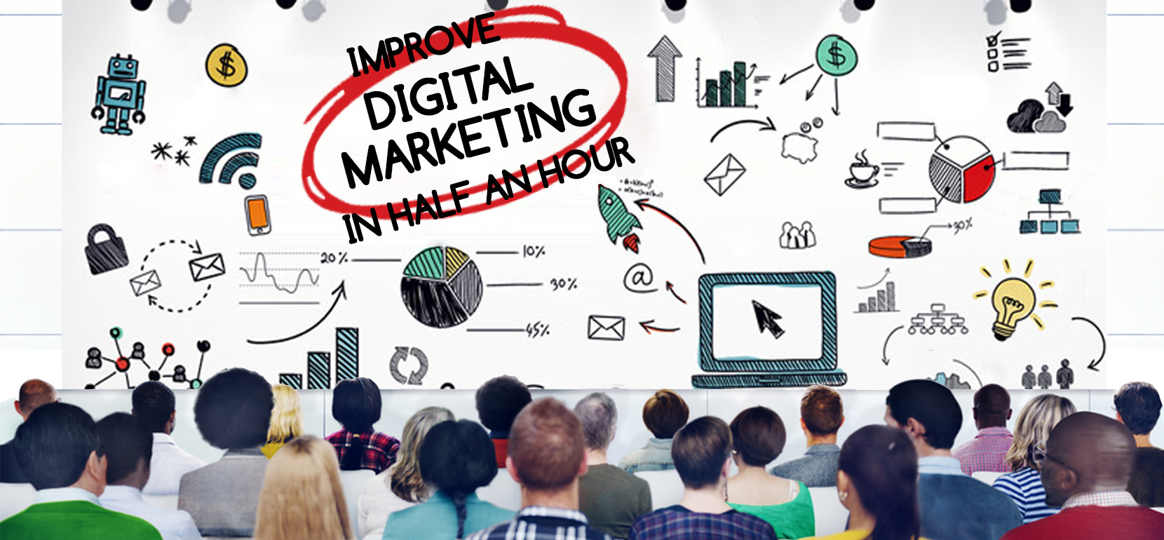 Improve Your Digital Marketing Skills in Half an hour1