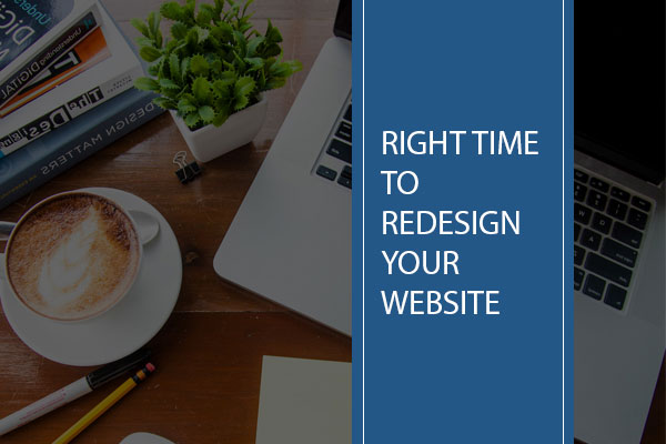 When is the right time to get your website redesigned
