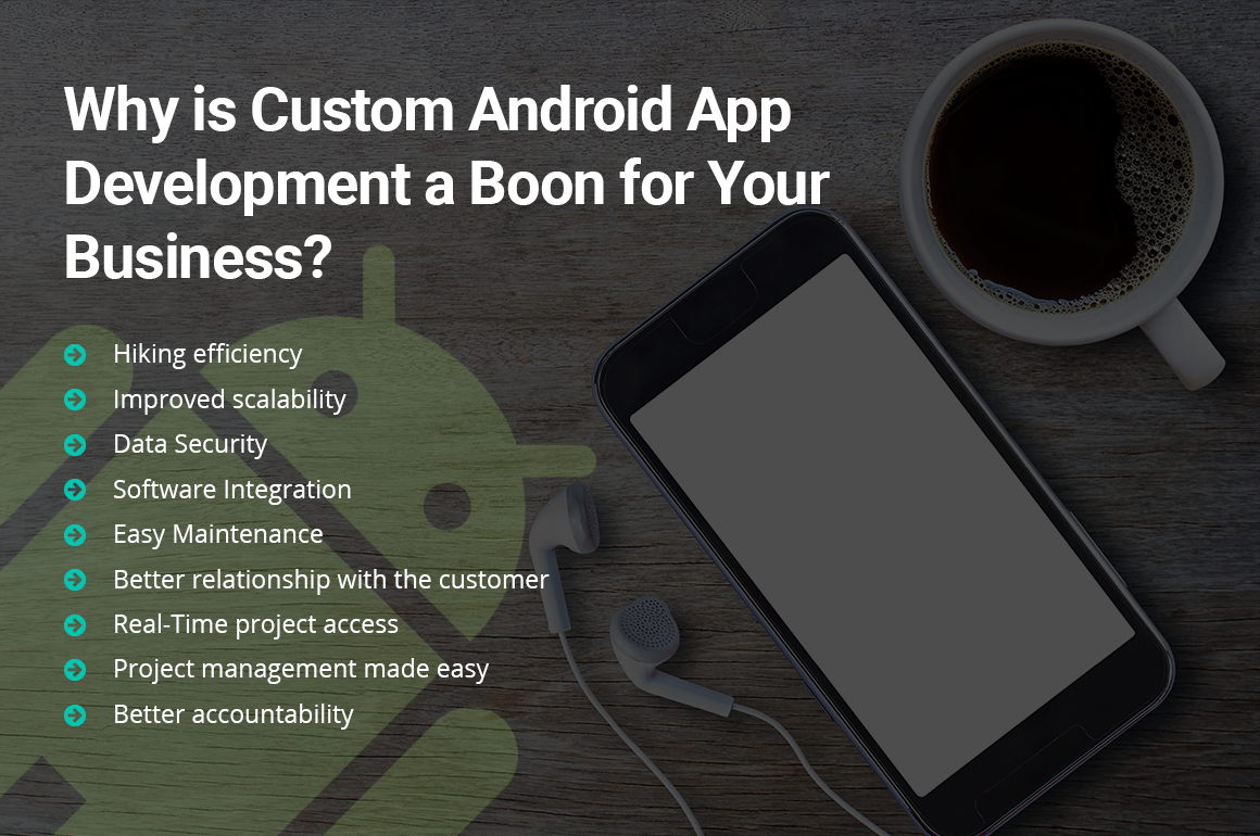Why custom android app development is a boon for your busines1